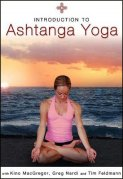 Introduction to Ashtanga Yoga with Kino MacGregor, Tim Feldmann, and Greg Nardi