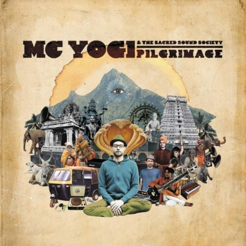 Buy Pilgrimage by MC Yogi on Amazon.com